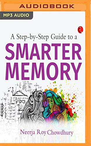 A Step by Step Guide to a Smarter Memory - Verbesserung-guide
