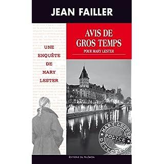 Avis de gros temps pour Mary Lester: Au cœur du 36 quai des Orfèvres (Les enquêtes de Mary Lester t. 44) (French Edition)