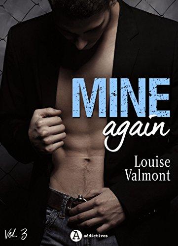 Mine Again - Vol. 3 par Louise Valmont