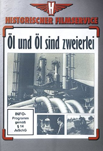 Öl und Öl sind zweierlei (öl-dokumentarfilm)