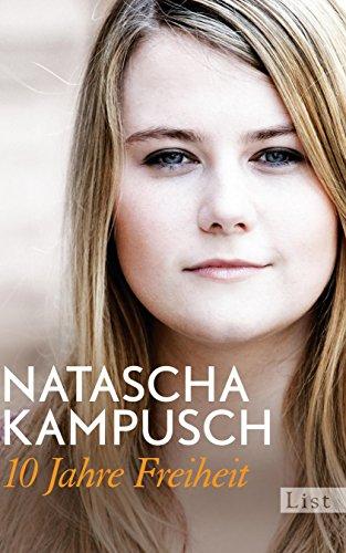 Buchseite und Rezensionen zu '10 Jahre Freiheit' von Natascha Kampusch