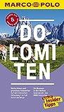 MARCO POLO Reiseführer Dolomiten: Reisen mit Insider-Tipps. Inklusive kostenloser Touren-App & Update-Service - Oswald Stimpfl