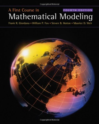 A First Course in Mathematical Modeling by Frank R. Giordano (2008-06-02)