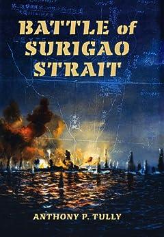 Battle of Surigao Strait (Twentieth-Century Battles) by [Tully, Anthony P.]
