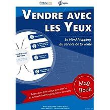 MapBook : Vendre avec les Yeux: Le Mind Mapping au service de la vente