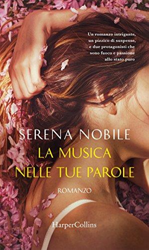 La musica nelle tue parole (5 sensi Vol. 2) di [Nobile, Serena]