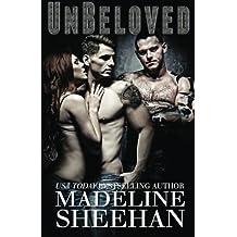 Unbeloved (Undeniable ) (Volume 4) by Madeline Sheehan (2014-07-09)