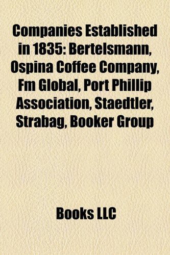 companies-established-in-1835-bertelsmann-ospina-coffee-company-fm-global-port-phillip-association-s