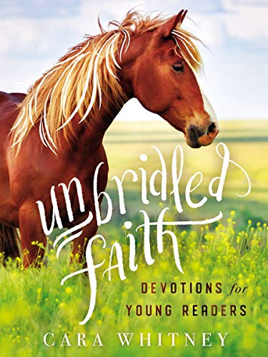 Unbridled Faith Devotions for Young Readers (English Edition)