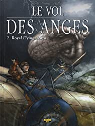 Le vol des anges, Tome 2 : Royal Flying Corps