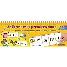 Je forme mes premiers mots (5-6 ans)