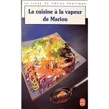 La Cuisine à vapeur de Marion