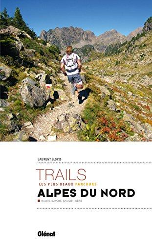 les-plus-beaux-trails-des-alpes-du-nord-les-plus-beaux-parcours-haute-savoie-savoie-isre