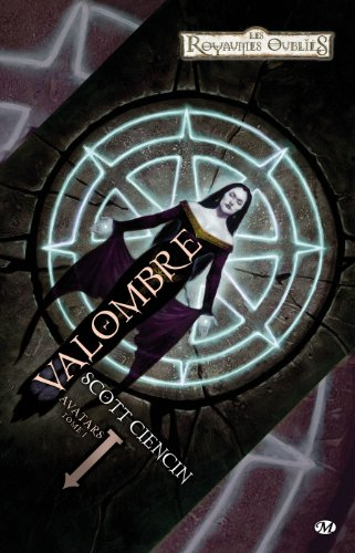 Avatars, Tome 1: Valombre