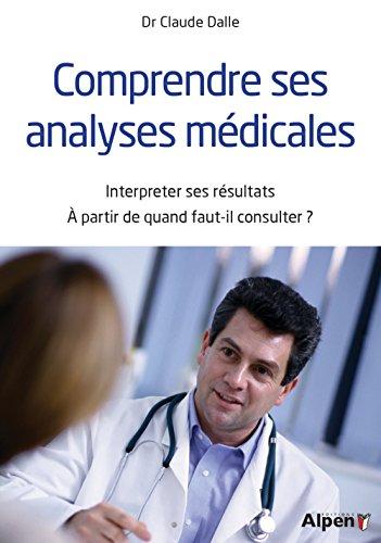 Comprendre ses analyses médicales
