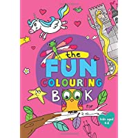The Fun Colouring Book: (for kids age 4-8)
