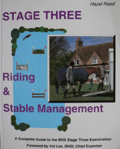 Stage Three: Riding and Stable Management