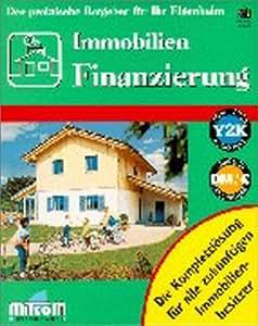Immobilien Finanzierung. CD- ROM für Windows 95/98/ NT 4.0