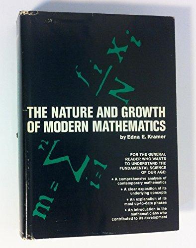 Nature and Growth of Modern Mathematics by Edna E. Kramer (1970-06-23)
