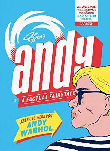 Andy – A Factual Fairytale: Leben und Werk von Andy Warhol