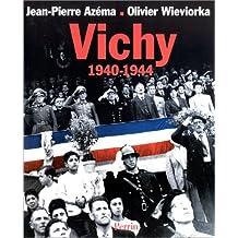 Vichy, 1940-1944