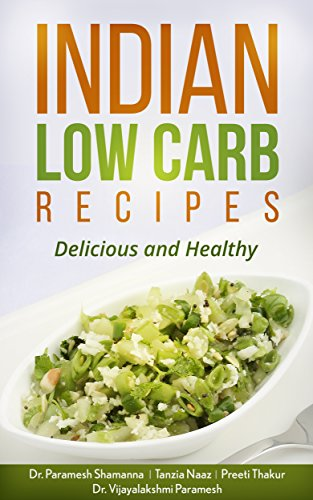 Indian Low Carb Recipes Delicious And Healthy