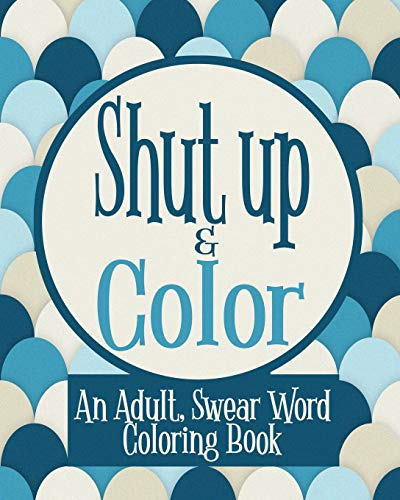Adult, Swear Word Coloring Book ()