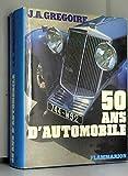 50 ans d'automobile - La traction avant...
