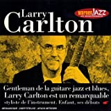 Larry Carlton : Gentleman Ed La Guitare Jazz Et Blues ...