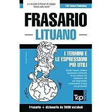 Frasario Italiano-Lituano e vocabolario tematico da 3000 vocaboli