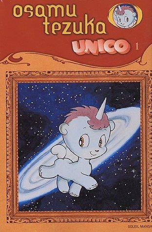 Unico, la petite licorne, tome 1