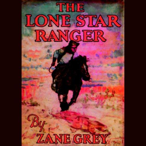 The Lone Star Ranger  Audiolibri