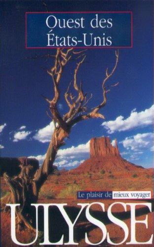 Ouest des Etats-Unis par Guides Ulysse