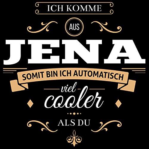 Fashionalarm Herren T-Shirt - Ich komme aus Jena somit bin ich viel cooler als du | Fun Shirt mit Spruch als Geschenk Idee für stolze Jenaer Schwarz