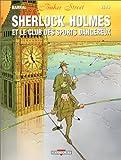 Baker street, tome 2 - Sherlock Holmes et le club des sports dangereux