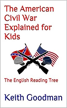 Libro Epub Gratis The American Civil War Explained for Kids: The English Reading Tree