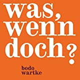 Bodo Wartke - Happy End