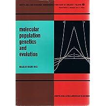 Molecular population genetics and evolution (Frontiers of biology)