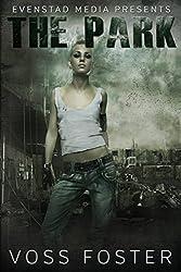The Park (Evenstad Media Presents Book 1) (English Edition)