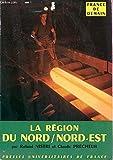 """LA REGION DU NORD/NORD EST / COLLECTION """"FRANCE DE DEMAIN""""."""
