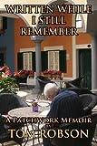 Written While I Still Remember: A Patchwork Memoir