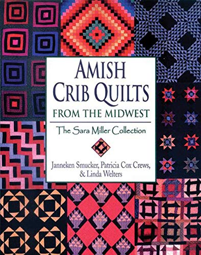 Iowa State Applique (Amish Crib Quilts From the Midwest: The Sara Miller Collection)