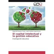 El capital intelectual y la gestión educativa: Investigación educativa