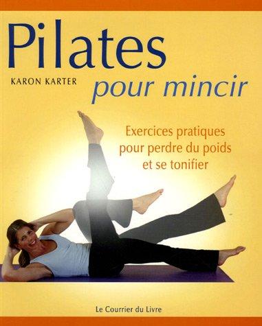Pilates pour mincir : Exercices modérés pour perdre du poids et se tonifier