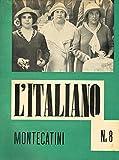 L'ITALIANO n. 8 anno VI. Periodico della rivoluzione fascista.
