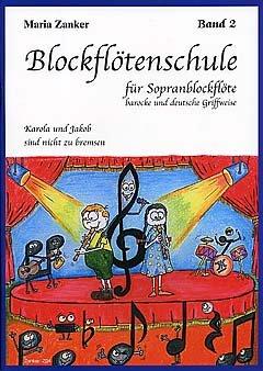 BLOCKFLOETENSCHULE 2 - arrangiert für Sopranblockflöte [Noten / Sheetmusic] Komponist: ZANKER MARIA