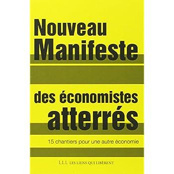Nouveau manifeste des économistes atterrés : 15 chantiers pour une autre économie