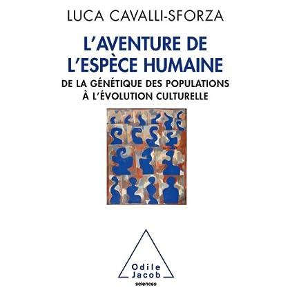 Aventure de l'espèce humaine (L') (Sciences)