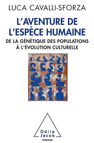 Aventure de l'espèce humaine (L')