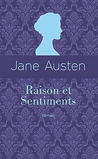 Raison et Sentiments par Jane Austen